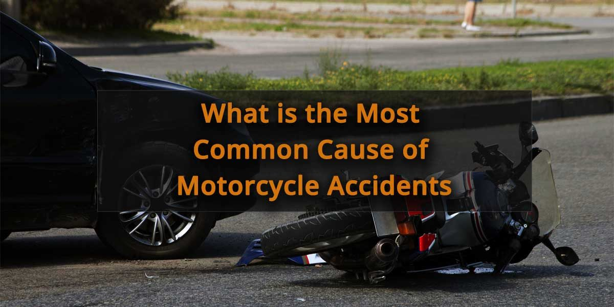 What-is-the-most-common-cause-of-motorcycle-accidents