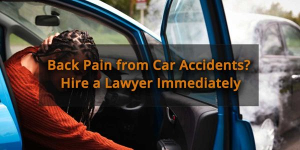 Back-Pain-from-Car-Accidents--Hire-a-Lawyer-Immediately
