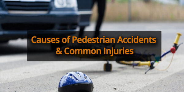 Causes of Pedestrian Accidents & Common Injuries