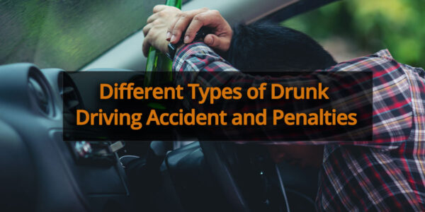Different-Types-of-Drunk-Driving-Accident-and-Penalties