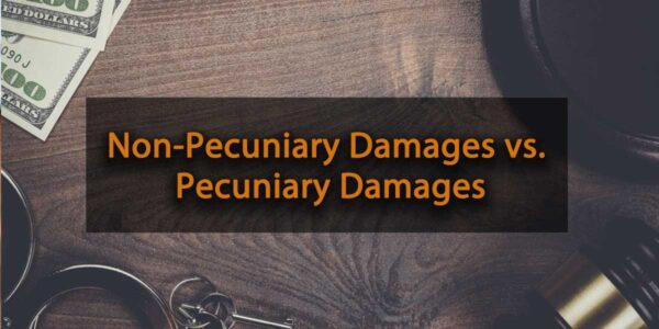Non-Pecuniary Damages vs. Pecuniary Damages
