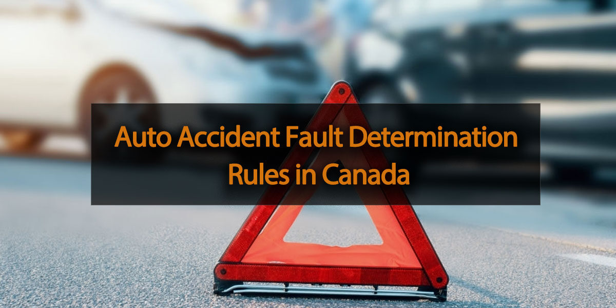 Auto Accident Fault Determination Rules in Canada