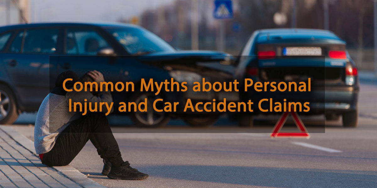 Common Myths about Personal Injury and Car Accident Claims