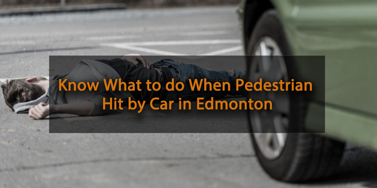 Pedestrian Hit by Car Edmonton